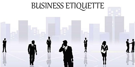 Business Etiquette tickets