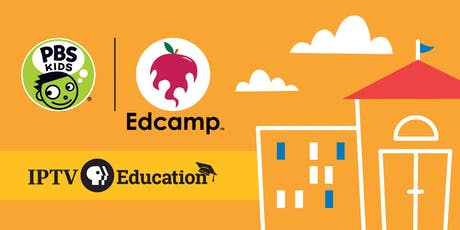 IPTV Education Early Childhood Edcamp tickets