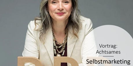 WOMANs Business Club: Achtsames Selbstmarketing Tickets
