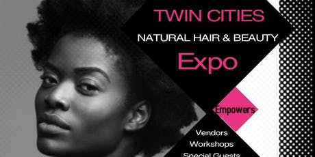 Twin Cities Natural Hair & Beauty Expo tickets