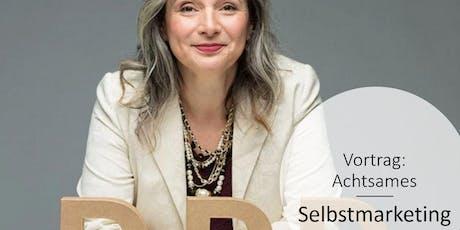 WOMANs Business Club - Mitgliedsticket: Achtsames Selbstmarketing mit Daniela Heggmaier Tickets