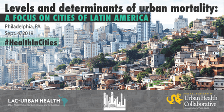 Levels and Determinants of Urban Mortality: A focus on cities of Latin America tickets