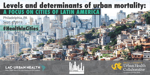 Levels and Determinants of Urban Mortality: A focus on cities of Latin America