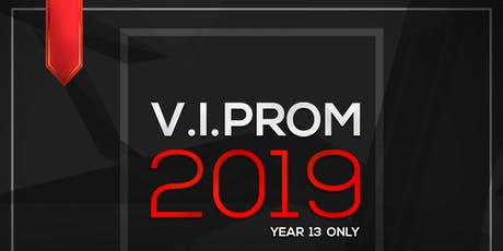 Year 13 - V.I.Prom tickets