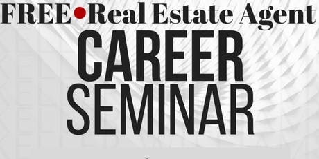 Real Estate Agent Career Seminar! tickets