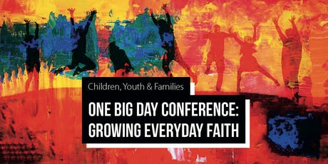 One Big Day - Children, Youth & Families Conference tickets