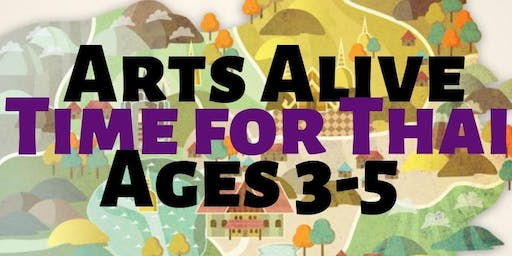 Arts Alive- Time for Thai- Ages 3-5