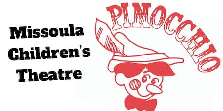 Missoula Children's Theatre- Pinocchio tickets