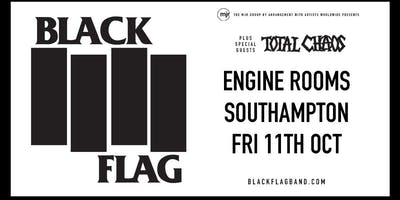 Black Flag (Engine Rooms, Southampton)