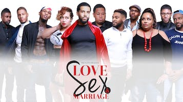"""""""Love Sex and Marriage"""""""