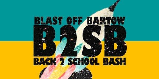 Blast Off Bartow Back to School Bash