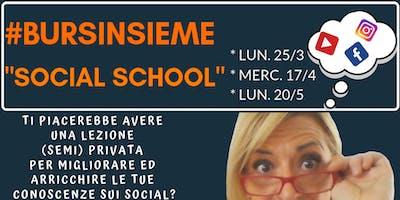 "Bursinsieme ""Social School"""