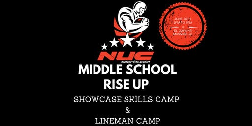 NUC Sports MS Football Rise Up Skills Showcase & Lineman Camp FREE First 100 Athletes