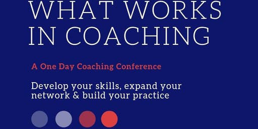 What Works in Coaching