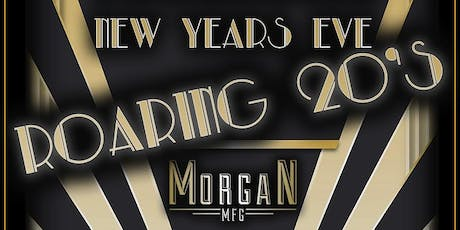 Roaring 20's – Prohibition New Year's Eve at Morgan MFG tickets