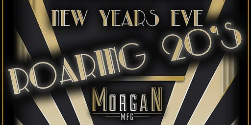 Roaring 20's – Prohibition New Year's Eve at Morgan MFG