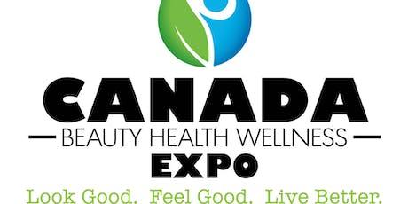 Canada Beauty Health Wellness Expo 2019 tickets