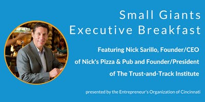 Small Giants Executive Breakfast featuring Nick Sarillo