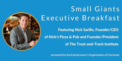 Small Giants Executive Breakfast featuring Nick Sarillo