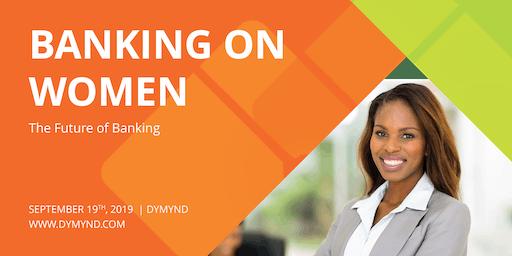 Banking On Women