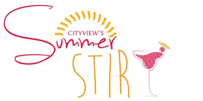 CITYVIEW'S SUMMER STIR