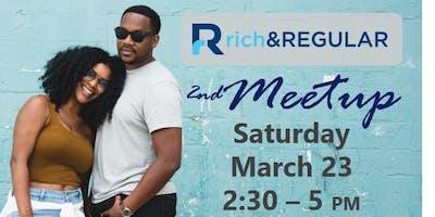 rich & REGULAR ATL Meetup