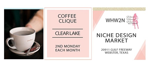 WHW2N - Clear Lake Coffee Clique ®