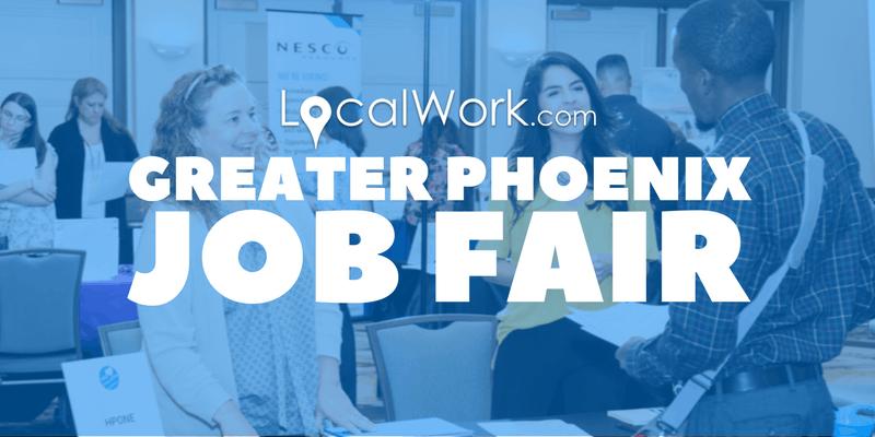 Greater Phoenix Job Fair - 35+ Companies Hiring at This Phoenix Job Fair -  March 2019