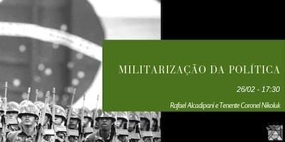 Militarização da Política