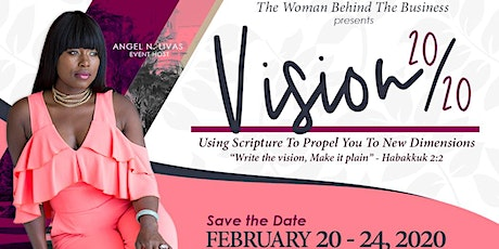 Vision 2020 - Using Scripture To Propel You To New Dimensions tickets