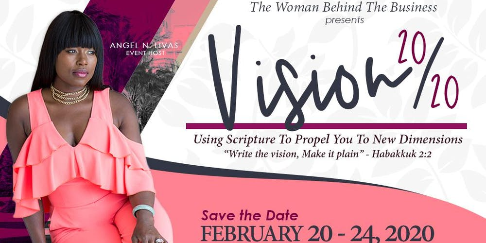 Vision 2020 - Using Scripture To Propel You To New Dimensions