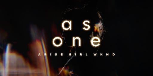 ARISE WKND: As One