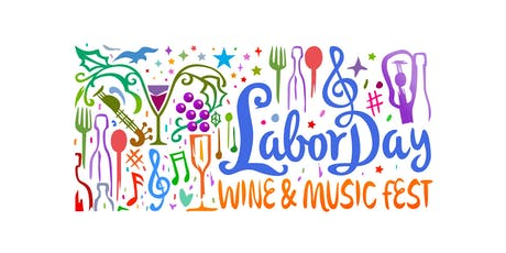 Labor Day Wine & Music Fest 2019 tickets