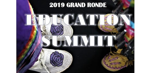 2019 Grand Ronde Education Summit