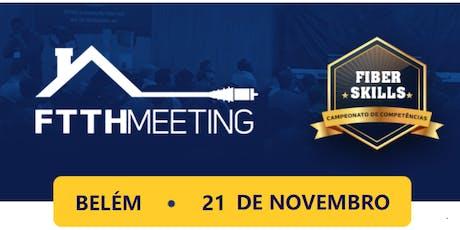 FTTH Meeting Belém [Conferência - Exposição - FiberSkills] ingressos