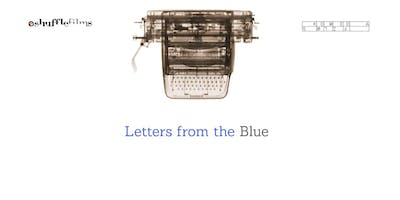 Storytelling through film: Letters from the Blue