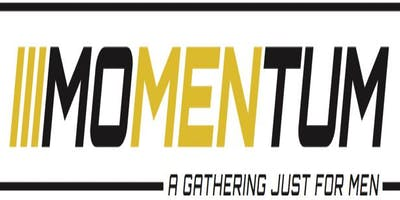 Momentum: A Gathering Just for Men 2019