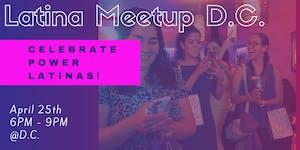 Latina Meetup DC (For Creators, Professionals and...