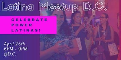Latina Meetup DC (For Creators, Professionals and Entrepreneurs)