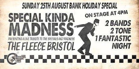 Special Kinda Madness  tickets