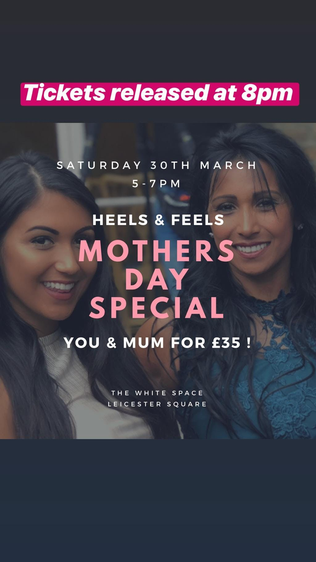 Heels & Feels: Mother's Day Special