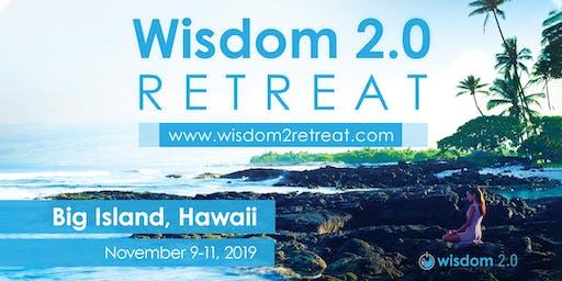 Wisdom 2.0 Retreat 2019