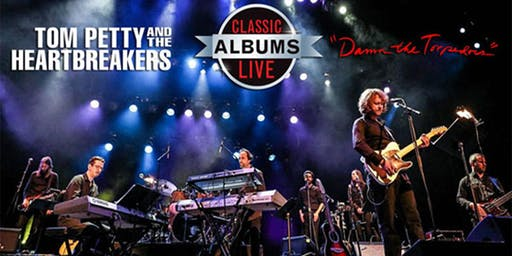 Classic Albums Live Presents: Tom Petty and the Heartbreakers — Damn the Torpedoes