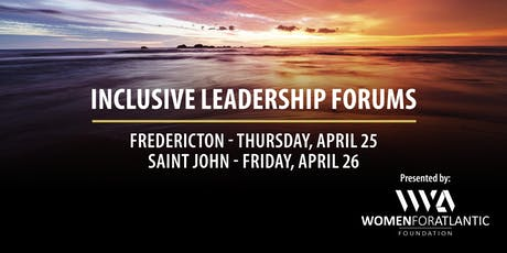 Inclusive Leadership Forum Saint John and Area tickets