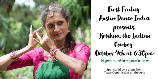 """First Friday: Austin Dance India Presents """"Krishna, the Indian Cowboy"""""""