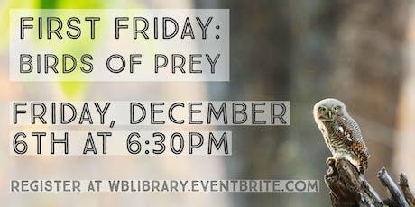 First Friday: Birds of Prey tickets