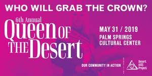 "Desert AIDS Project's 6th Annual ""Queen of the Desert"""