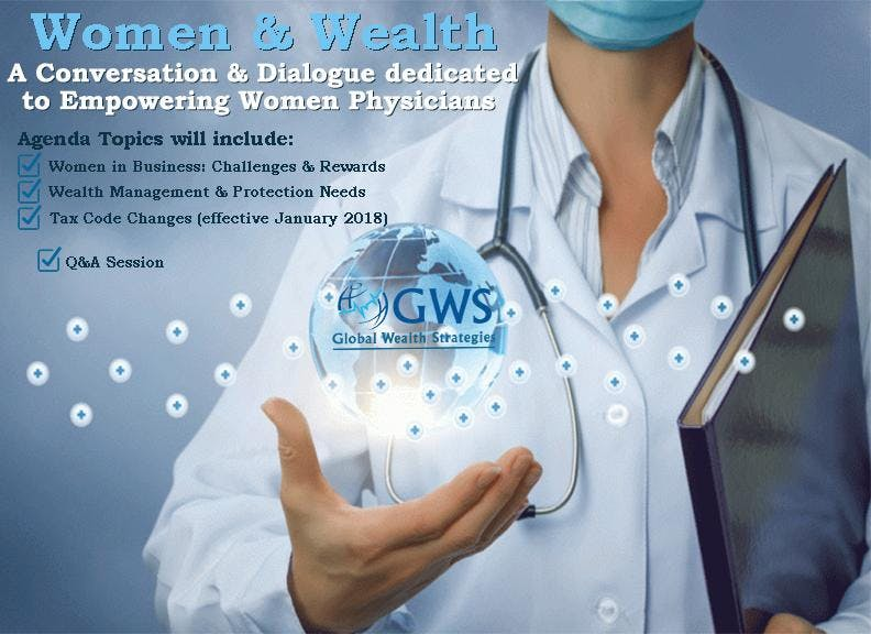 Women & Wealth: A Conversation & Dialogue dedicated to Empowering Women Physicians