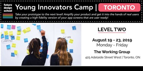 Young Innovators LEVEL 2 (August) - Toronto (Downtown) tickets