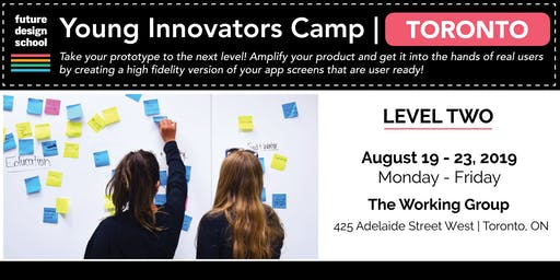 Young Innovators LEVEL 2 (August) - Toronto (Downtown)